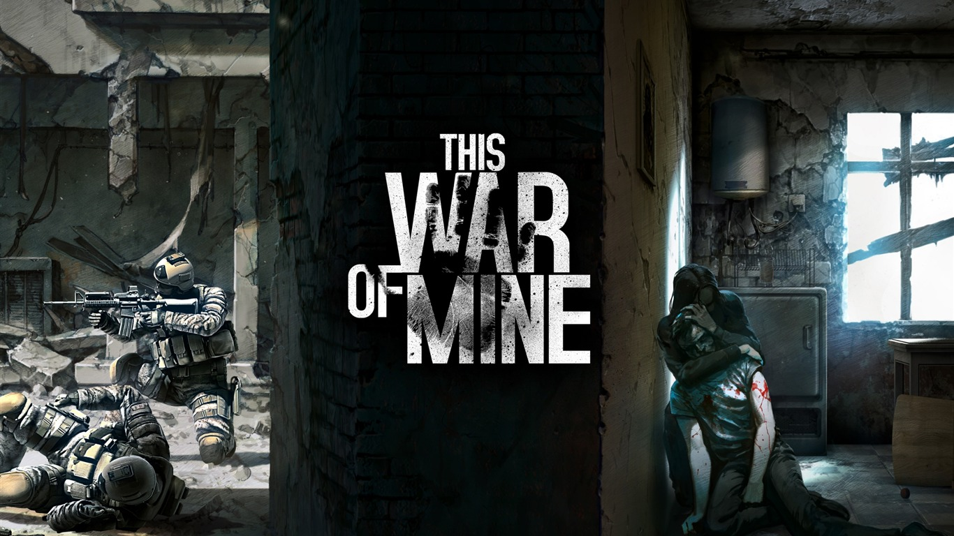 This_war_of_mine-2016_Game_Posters_Wallpaper2016.4.10