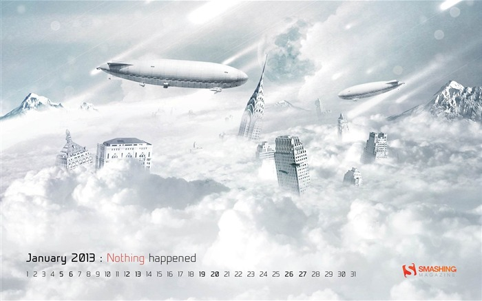 Nothing Happened-January 2013 calendar desktop themes wallpaper Views:4737 Date:1/1/2013 5:28:27 AM