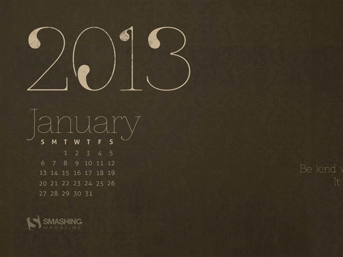 Thought For The New Year-January 2013 calendar desktop themes wallpaper Views:4053 Date:1/1/2013 5:31:09 AM