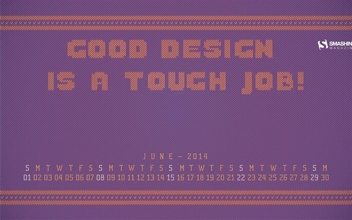 Good Design Is A Tough Knitted Job-June 2014 calendar wallpaper Views:3210