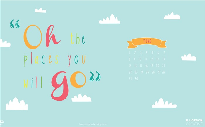 Oh The Places You Will Go-June 2014 calendar wallpaper Views:3230