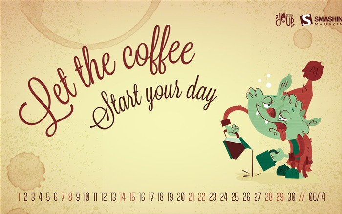 Start Your Day-June 2014 calendar wallpaper Views:1693