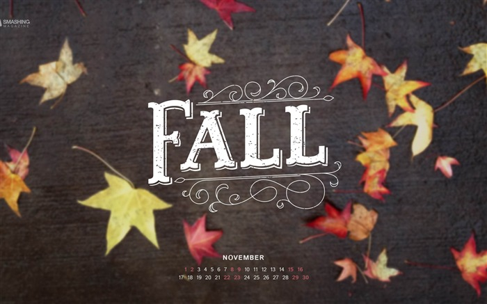 My First Fall-November 2014 Calendar Wallpaper Views:4431 Date:10/31/2014 11:11:07 AM