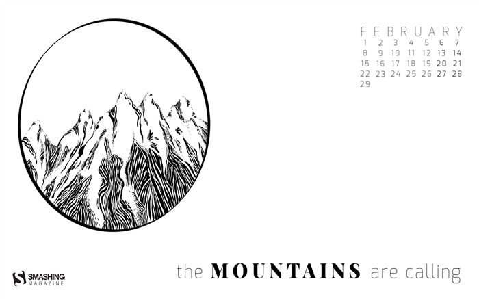 The Mountains Are Calling-February 2016 Calendar Wallpaper Views:2288 Date:1/31/2016 8:09:07 PM
