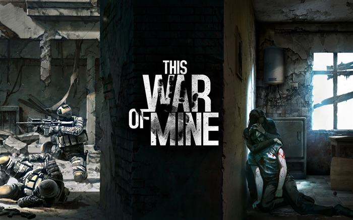 This war of mine-2016 Game Posters Wallpaper Views:2791 Date:4/10/2016 12:40:30 AM