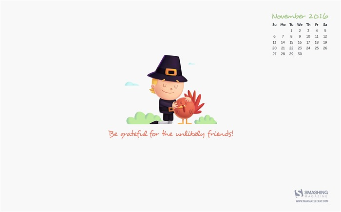 Be Grateful For The Unlikely Friends-November 2016 Calendar Wallpaper Views:2303
